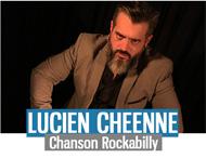LUCIEN CHEENNE - Chanson